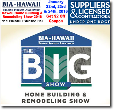 Bia Home Building Remodeling Show 2016 Coupon Discount Kakaako Honolulu Hawaii News