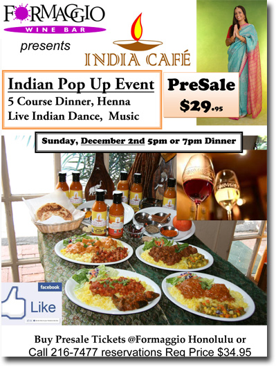 Formaggio Wine Bar Presents Indian Cafe Pop Up Dinner