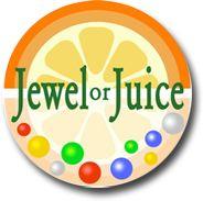 Jewel or Juice