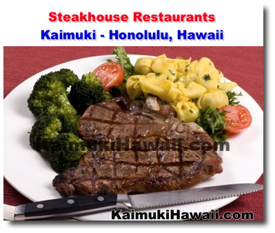 If Steak Is What You Re Craving For Dinner Then In The Right Place Kaimuki Has Some Of Best Houses Town From Casual To Traditional