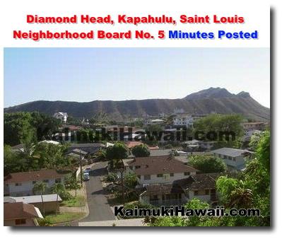 Diamond Head, Kapahulu, Saint Louis Neighborhood Board No  5